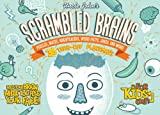 Scrambled Brains, Patrick Merrell and Bathroom Readers' Institute Staff, 1626860394