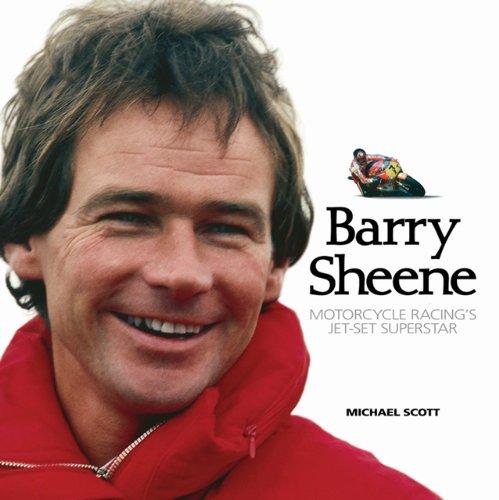 Barry Sheene: Motorcycle Racing's Jet-set Superstar