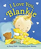 img - for I Love You, Blankie book / textbook / text book