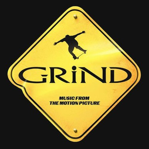 Grind: Music From The Motion Picture  (U.S. Version) (Pod Flower)