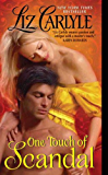 One Touch of Scandal (Fraternitas Aureae Crucis Book 1)