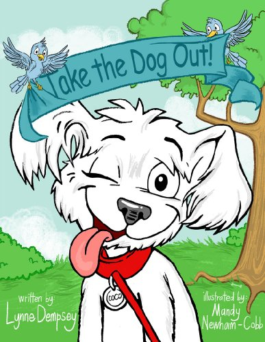 Take the Dog Out! by [Dempsey, Lynne]