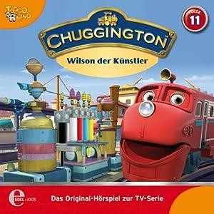 Wilson der Künstler (Chuggington 11) Hörspiel