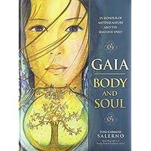 Gaia: Body & Soul