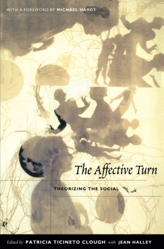 The Affective Turn: Theorizing the Social -