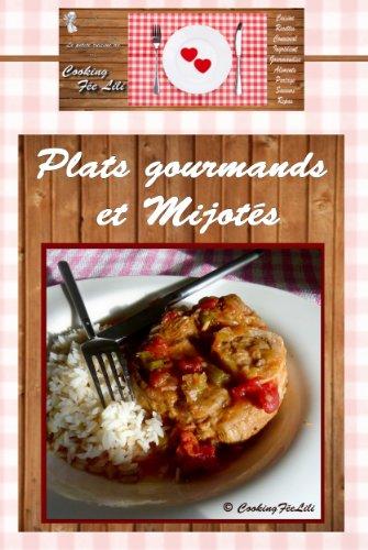 Plats Gourmands Et Mijotés (La Petite Cuisine De CookingFéeLili T. 1)  (French
