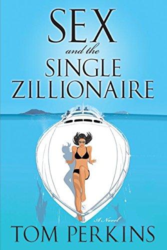 Sex Single Zillionaire Tom Perkins product image