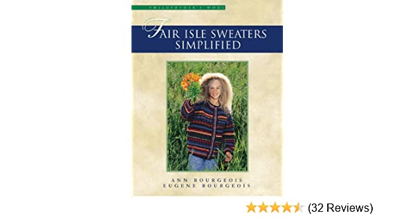 Amazon.com: Fair Isle Sweaters Simplified eBook: Ann Bourgeois ...