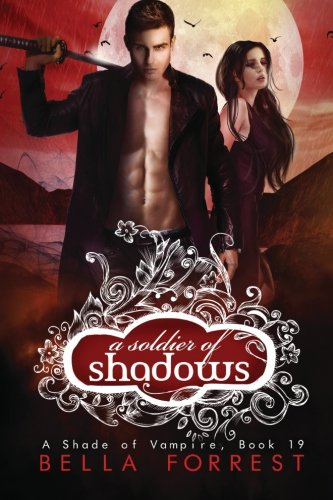 A Shade of Vampire 19: A Soldier of Shadows (Volume 19)