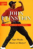 tiger woods an american master - First Coming (Library of Contemporary Thought)