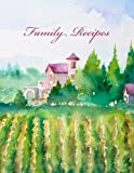 Blank Cookbook Family Recipes & Notes: Recipe Journal, Recipe Book, Cooking Gifts