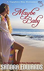 Maybe Baby (A Short Story) (Sapphire Bay Romance Book 3)