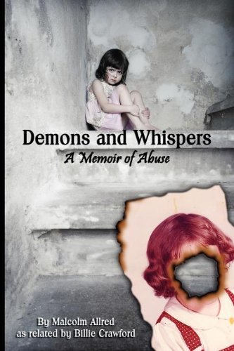 Demons and Whispers - A Memoir of Abuse