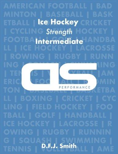 DS Performance - Strength & Conditioning Training Program for Ice Hockey, Strength, Intermediate