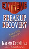 51jrXRT%2BC8L. SL160  Extreme Breakup Recovery