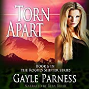 Torn Apart: Rogues Shifter Series, Book 6 | Gayle Parness