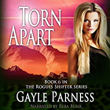 Torn Apart: Rogues Shifter Series, Book 6 Audiobook by Gayle Parness Narrated by Reba Buhr