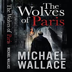 The Wolves of Paris Audiobook