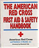 The American Red Cross First Aid and Safety Handbook, American Red Cross Staff and Handal, Kathleen A., 0316736457