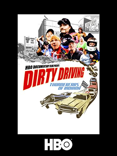Dirty Driving: Thundercars Of Indiana (Auto Oneill)