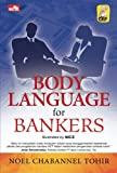 Body Language For Bankers (Indonesian Edition)