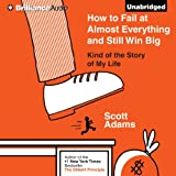 by Scott Adams (Author), Patrick Lawlor (Narrator), Brilliance Audio (Publisher) (644)Buy new:  $20.99  $17.95