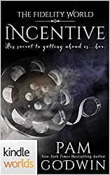 The Fidelity World: Incentive (Kindle Worlds)