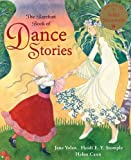 Dance Stories, Heidi E. Y. Stemple and Jane Yolen, 1846862191