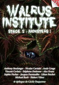 Walrus Institute 2 : Monsters ! par Cécile Duquenne