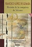 img - for Historia De LA Conquista De Mexico (Intemporales) (Spanish Edition) book / textbook / text book
