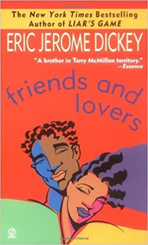 Friends and Lovers by Dickey, Eric Jerome (1998) Mass Market