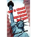 SOS!  Is Climate Change Apocalypse Our Fate?: Nature Order Zociety