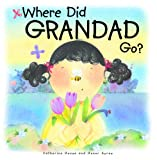Where Did Grandad Go?, Catherine House, 0819883123