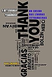 A Metodologia Pedagógica: No Ensino das Línguas Estrangeiras (Portuguese Edition)