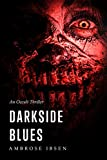 darkside blues - Darkside Blues (The Ulrich Files Book 3)