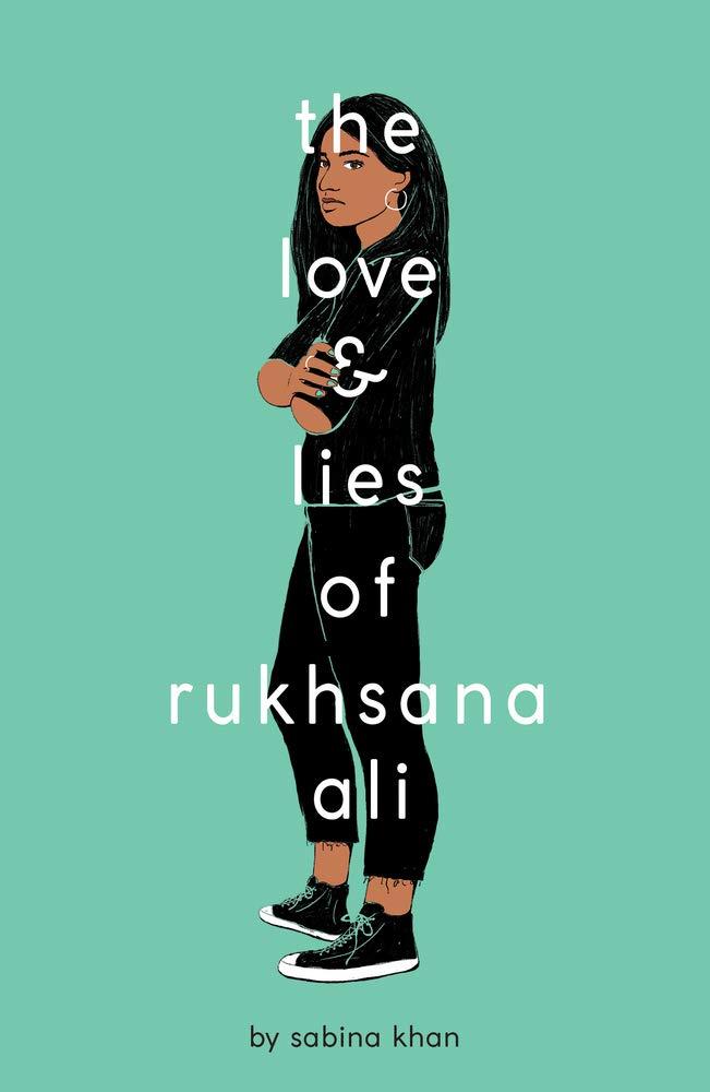 The Love and Lies of Rukhsana Ali por Sabina Khan