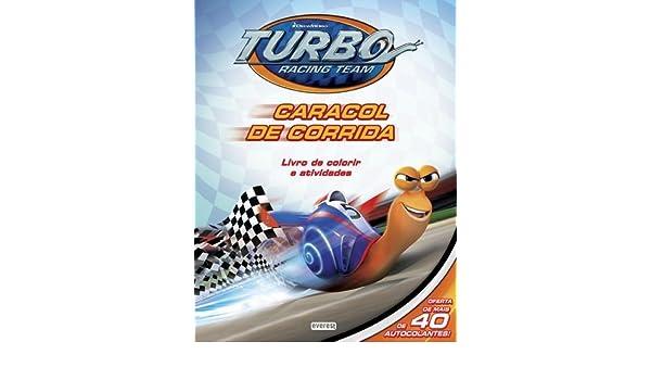TURBO: CARACOL DE CORRIDA: LIVRO DE COLORIR E ATIVIDADES: 9789895018888: Amazon.com: Books