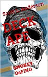 DECK APE: SMOKEY DaFINO