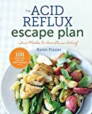 Best Acid Refluxes - The Acid Reflux Escape Plan: Two Weeks to Review