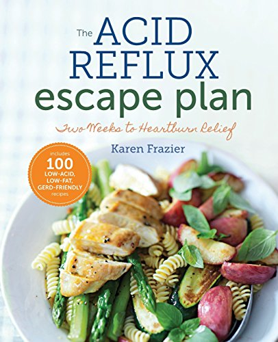 The Acid Reflux Escape Plan: Two Weeks to Heartburn Relief by Karen Frazier