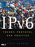 img - for IPv6, Second Edition: Theory, Protocol, and Practice (The Morgan Kaufmann Series in Networking) book / textbook / text book