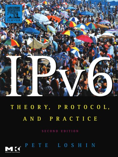 IPv6: Theory, Protocol, and Practice (The Morgan Kaufmann Series in Networking)