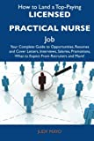 How to Land a Top-Paying Licensed Practical Nurse Job, Judy Mayo, 1486121780