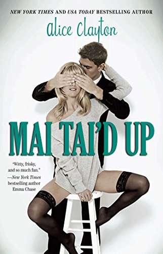 Mai Tai'd Up (The Cocktail Series Book -