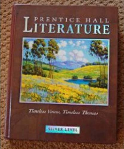 By PRENTICE HALL PRENTICE HALL LITERATURE TIMELESS VOICES TIMELESS THEMES STUDENT EDITION GRADE 8 REVISED 7E 2 PDF