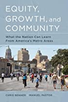 Equity, Growth, and Community: What the Nation Can Learn from America's Metro Areas