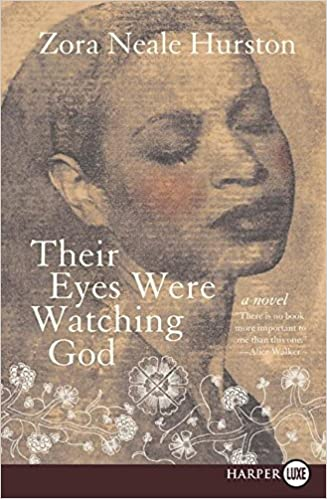 Their Eyes Were Watching God: Zora Neale Hurston: 9780061470370 ...