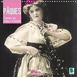 Les Paques - Cartes De v/Ux D'antan 2018: Oeufs, Lapins, Chatons De Saule : Les Paques Sont La. (Calvendo Mode de Vie) (French Edition)