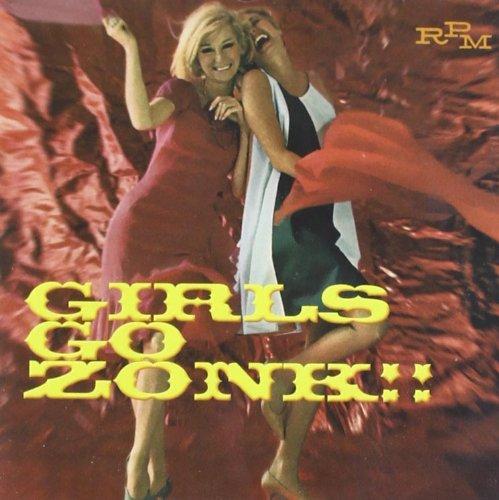 Girls Go Zonk: Us Beat Chicks & Harmony Honey by Rpm Records UK