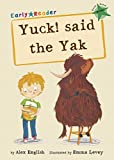 Yuck Said the Yak